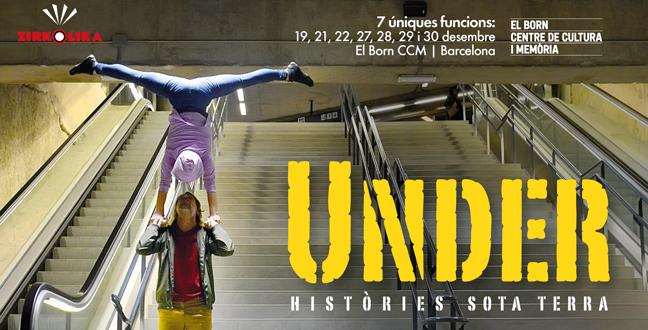 El circ i el vídeoart es fusionen a 'Under', un innovador espectacle que es podrà veure aquest Nadal a El Born CCM
