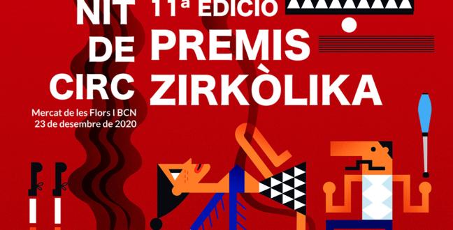 Els Premis Zirkòlika de Circ de Catalunya arriben a l'onzena edició i se celebraran al Mercat de les Flors